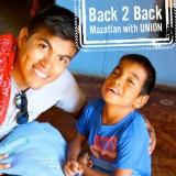 Back 2 Back | Mazatlan with UNION